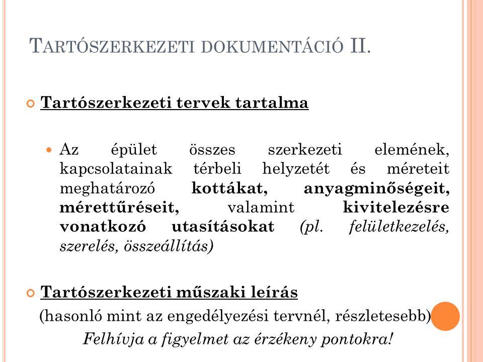 Tartószerkezeti dokumentáció II.