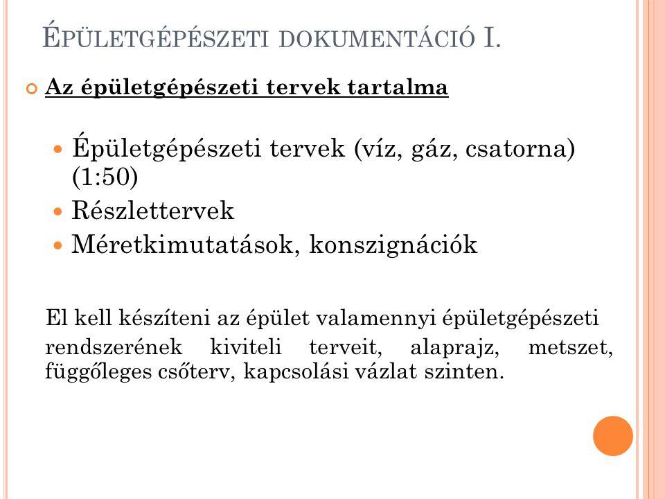 Épületgépészeti dokumentáció I.