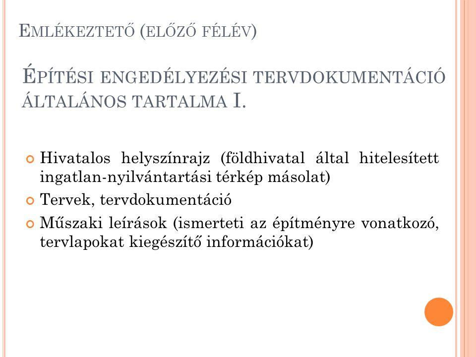 Építési engedélyezési tervdokumentáció általános tartalma I.