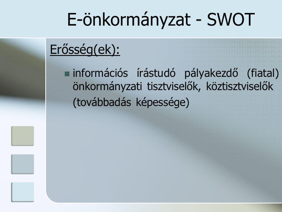 E-önkormányzat - SWOT Erősség(ek):