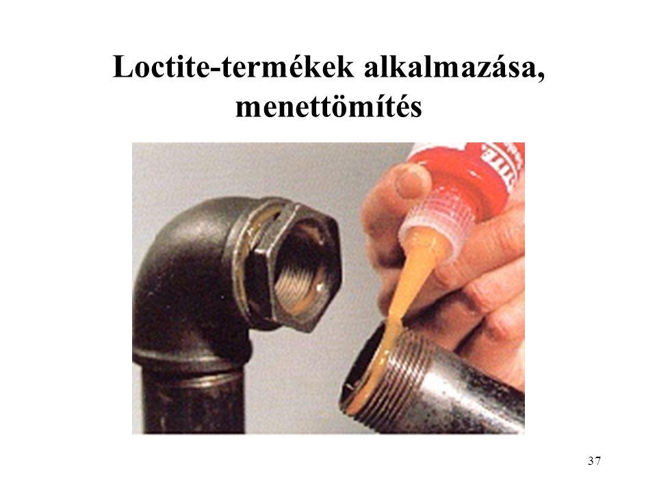 Loctite-termékek alkalmazása, menettömítés