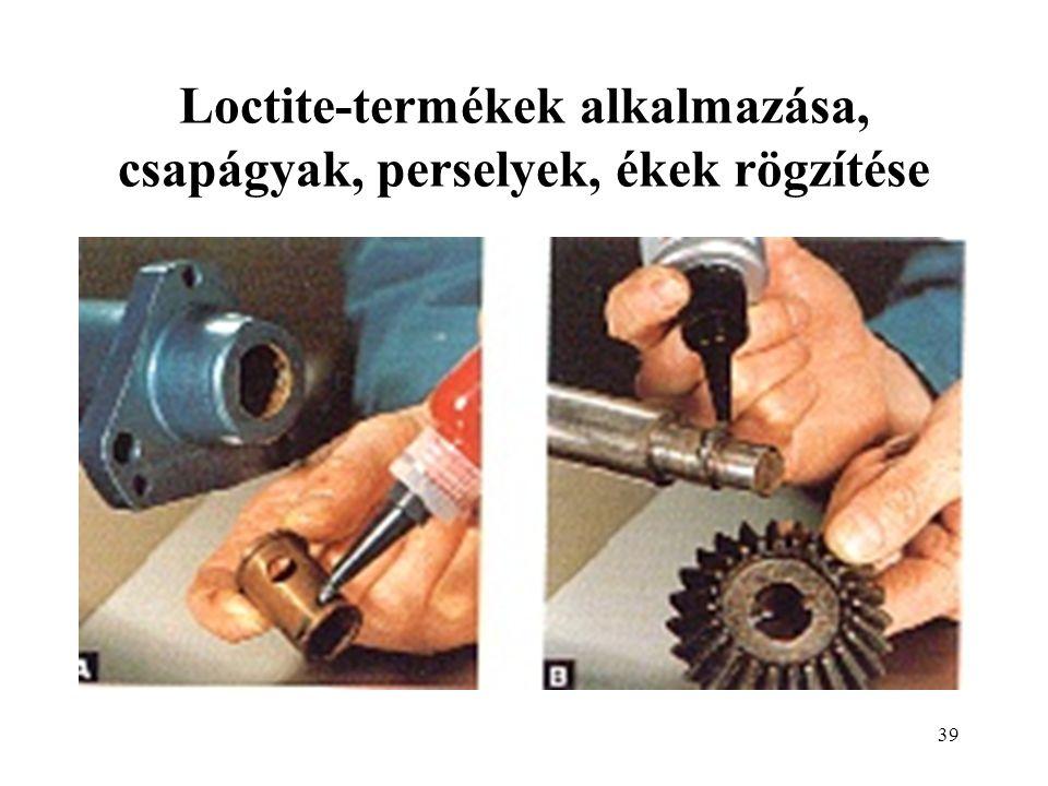 Loctite-termékek alkalmazása, csapágyak, perselyek, ékek rögzítése