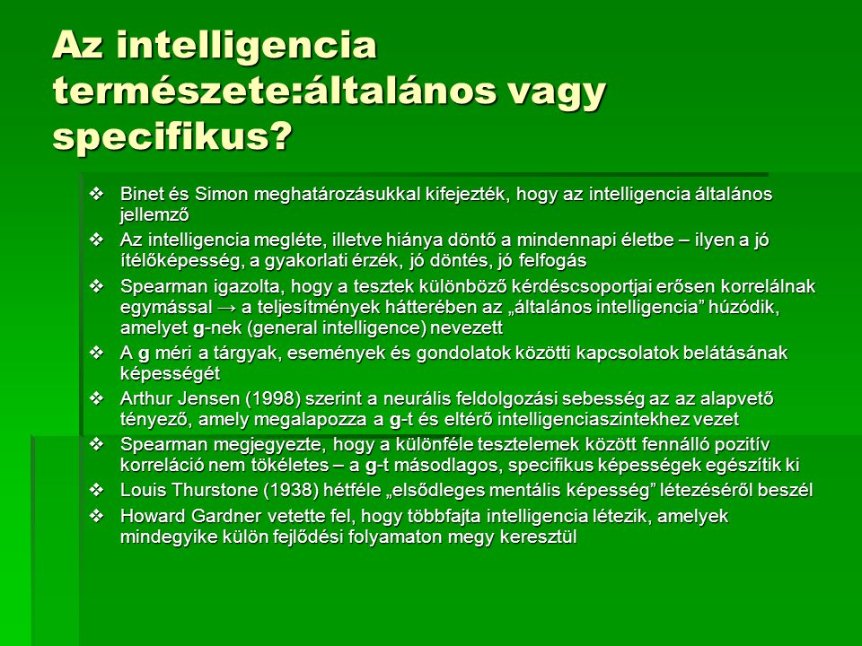 Az intelligencia természete:általános vagy specifikus