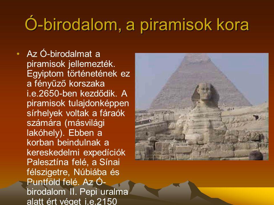 Ó-birodalom, a piramisok kora