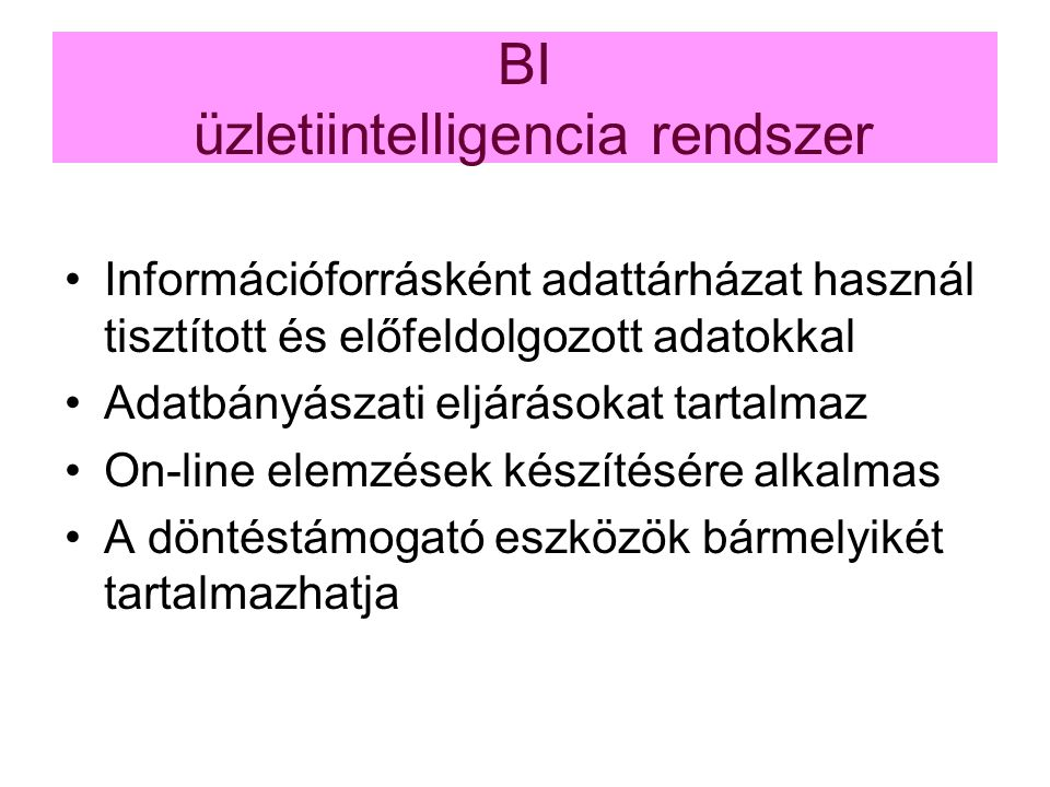 BI üzletiintelligencia rendszer