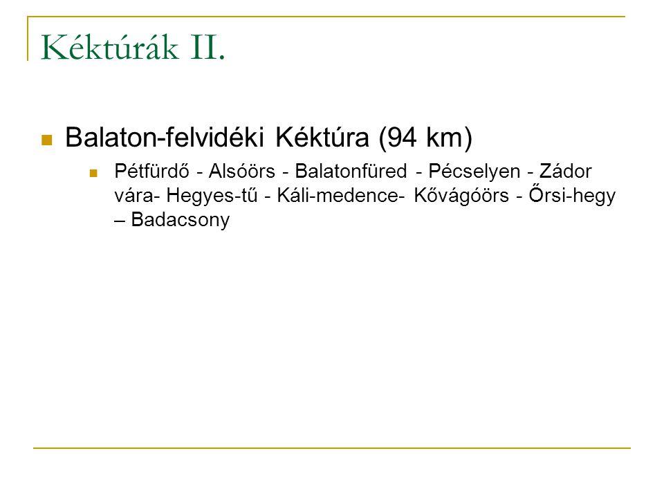 Kéktúrák II. Balaton-felvidéki Kéktúra (94 km)