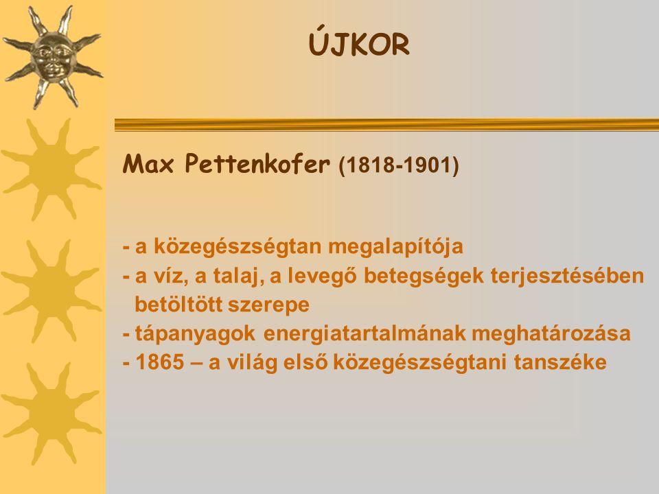 ÚJKOR Max Pettenkofer (1818-1901) - a közegészségtan megalapítója