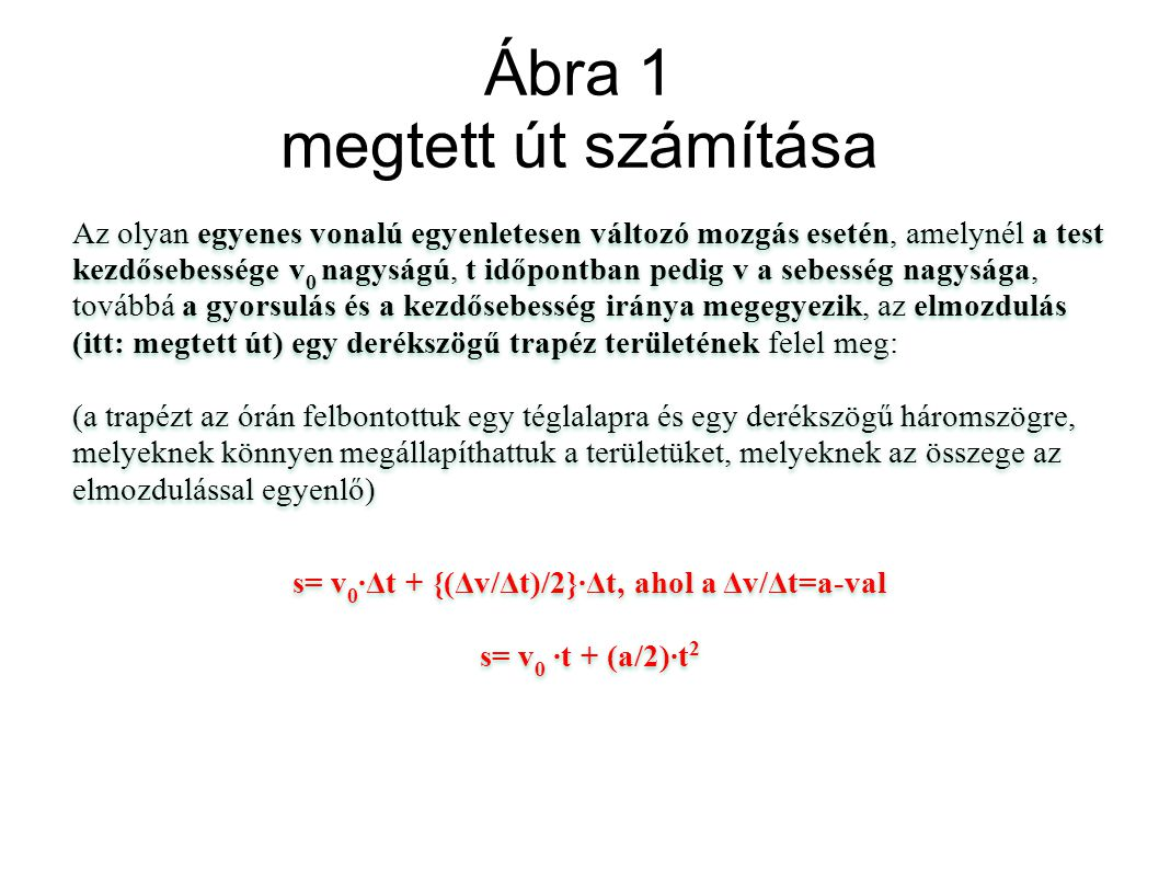 Ábra 1 megtett út számítása