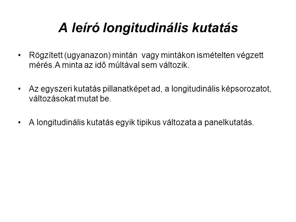 A leíró longitudinális kutatás