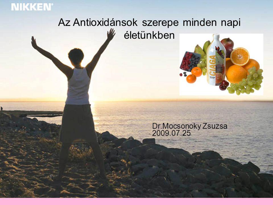 Az Antioxidánsok szerepe minden napi életünkben