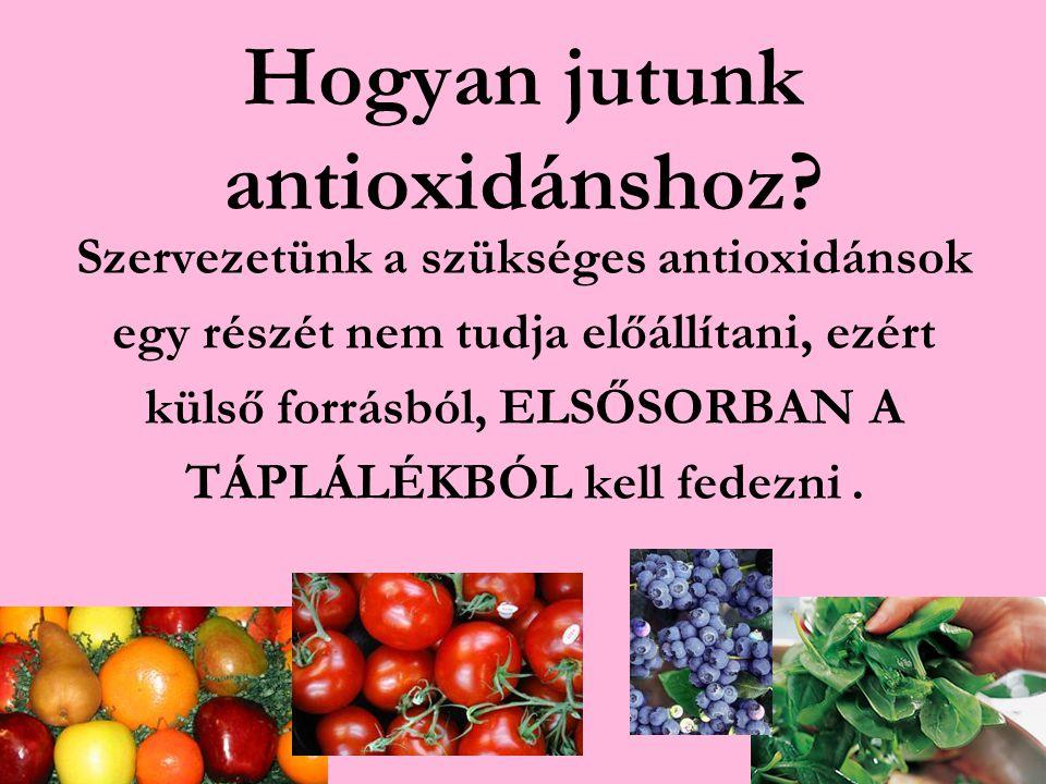 Hogyan jutunk antioxidánshoz