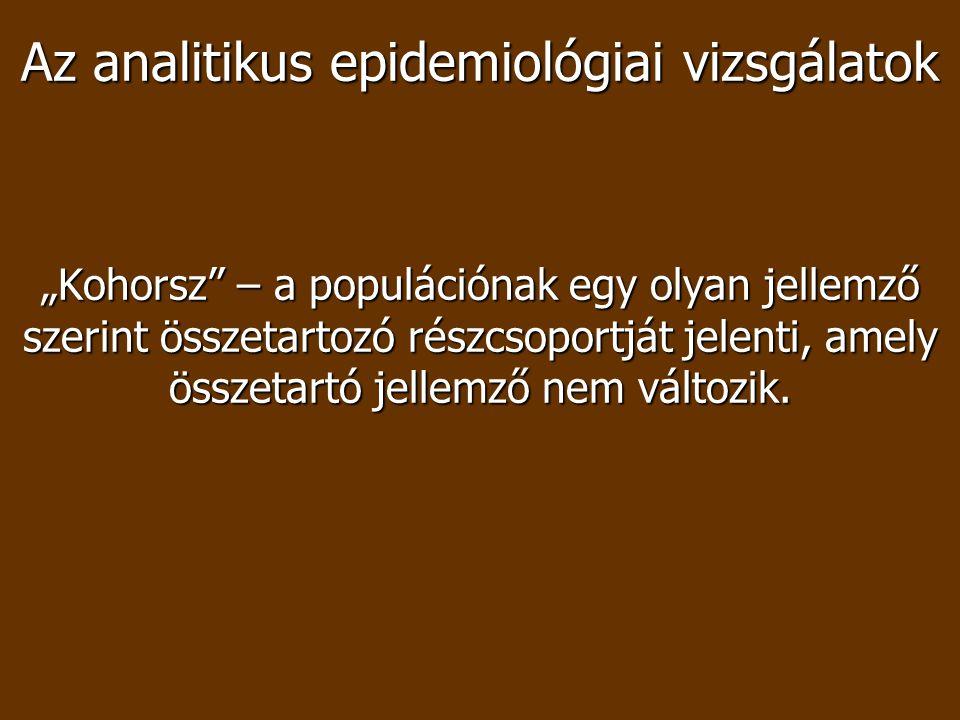 Az analitikus epidemiológiai vizsgálatok