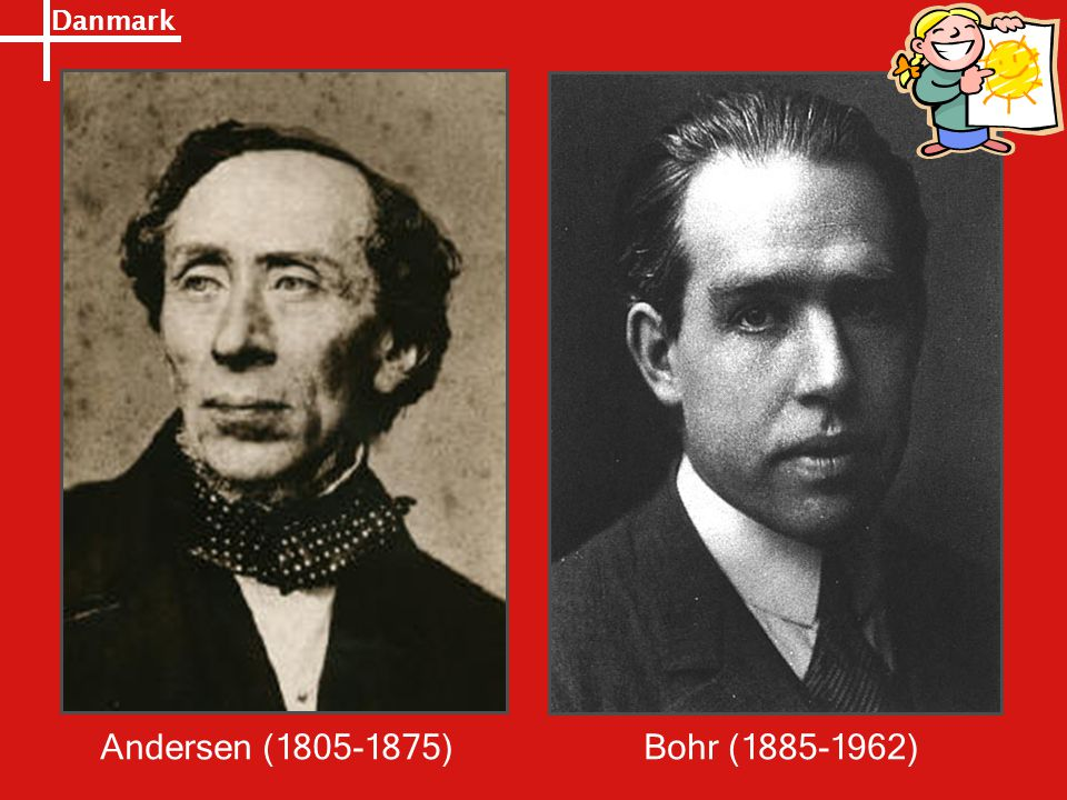 Andersen (1805-1875) Bohr (1885-1962)
