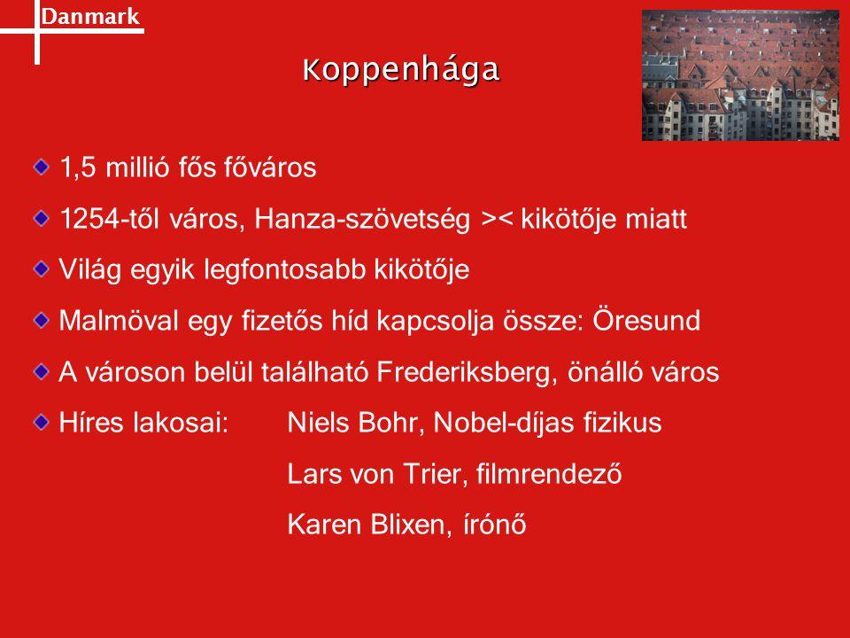Koppenhága 1,5 millió fős főváros