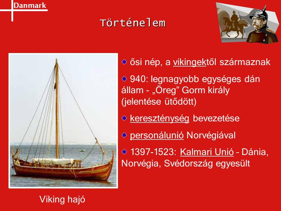 Történelem ősi nép, a vikingektől származnak