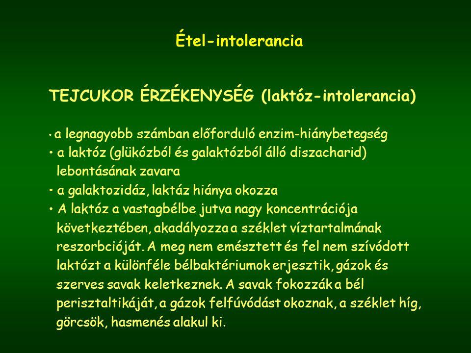TEJCUKOR ÉRZÉKENYSÉG (laktóz-intolerancia)