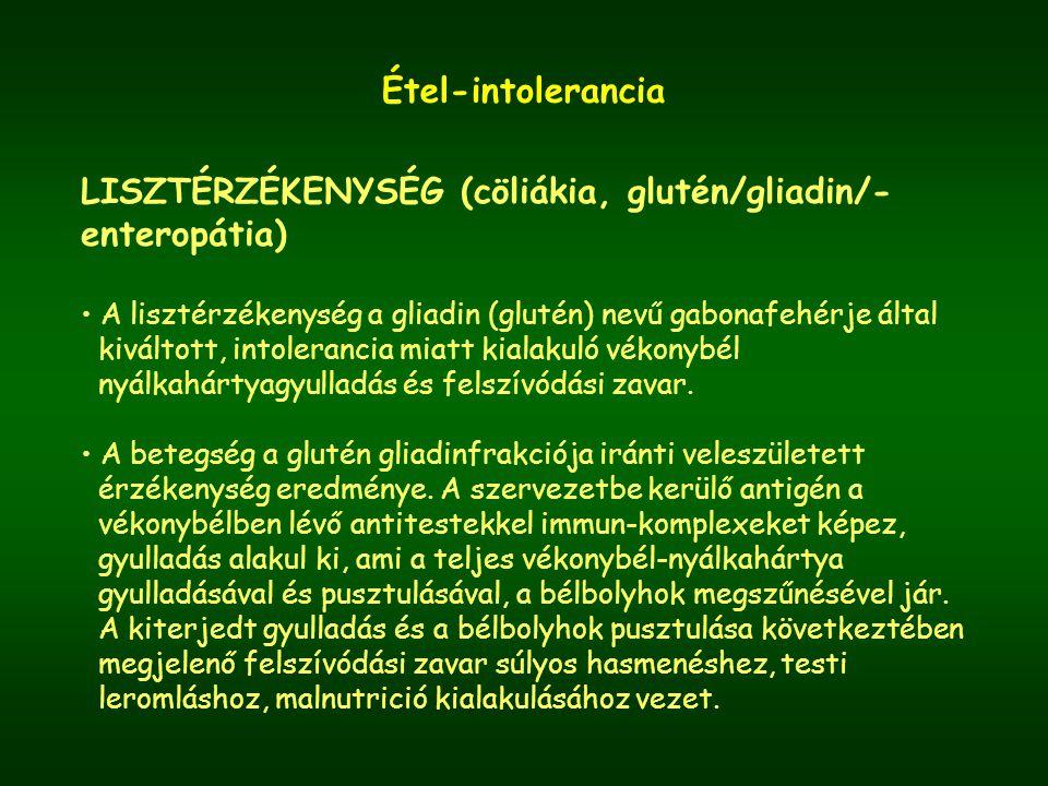 LISZTÉRZÉKENYSÉG (cöliákia, glutén/gliadin/-enteropátia)