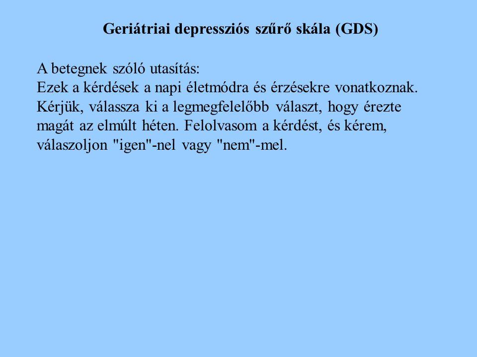 Geriátriai depressziós szűrő skála (GDS)