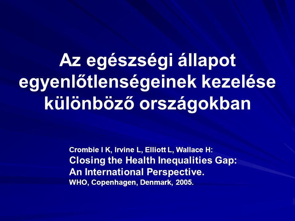 Az egészségi állapot egyenlőtlenségeinek kezelése különböző országokban