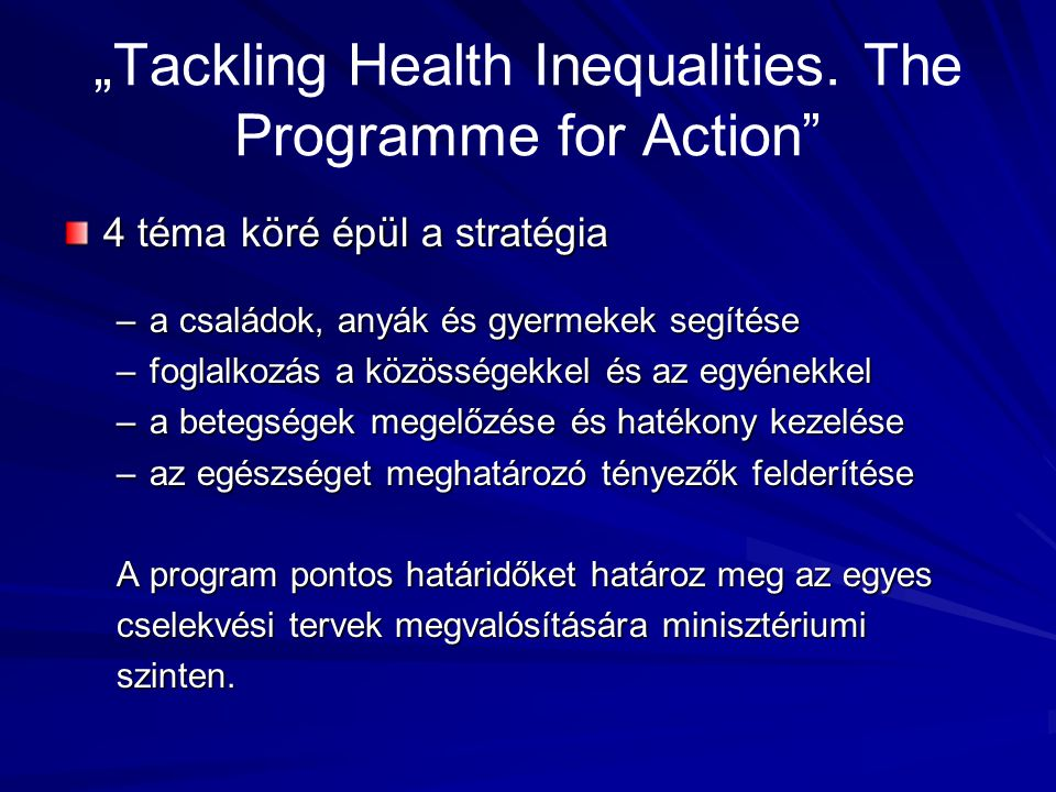 """Tackling Health Inequalities. The Programme for Action"