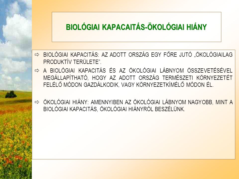 BIOLÓGIAI KAPACAITÁS-ÖKOLÓGIAI HIÁNY