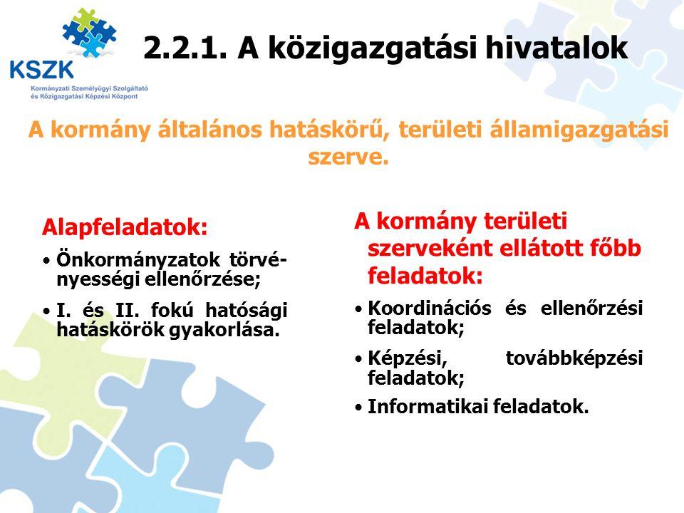 2.2.1. A közigazgatási hivatalok