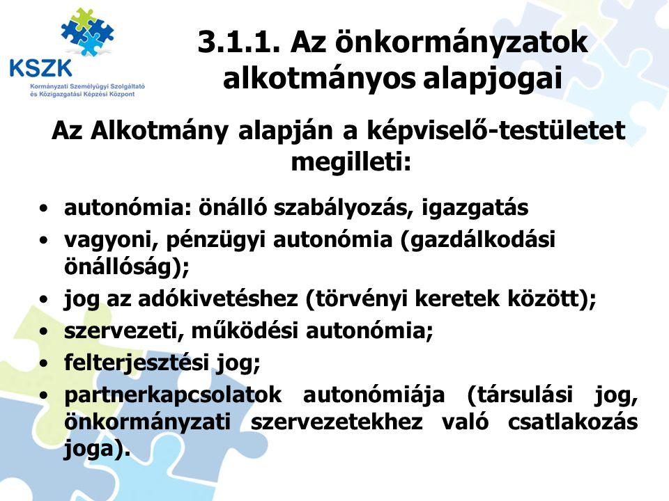 3.1.1. Az önkormányzatok alkotmányos alapjogai