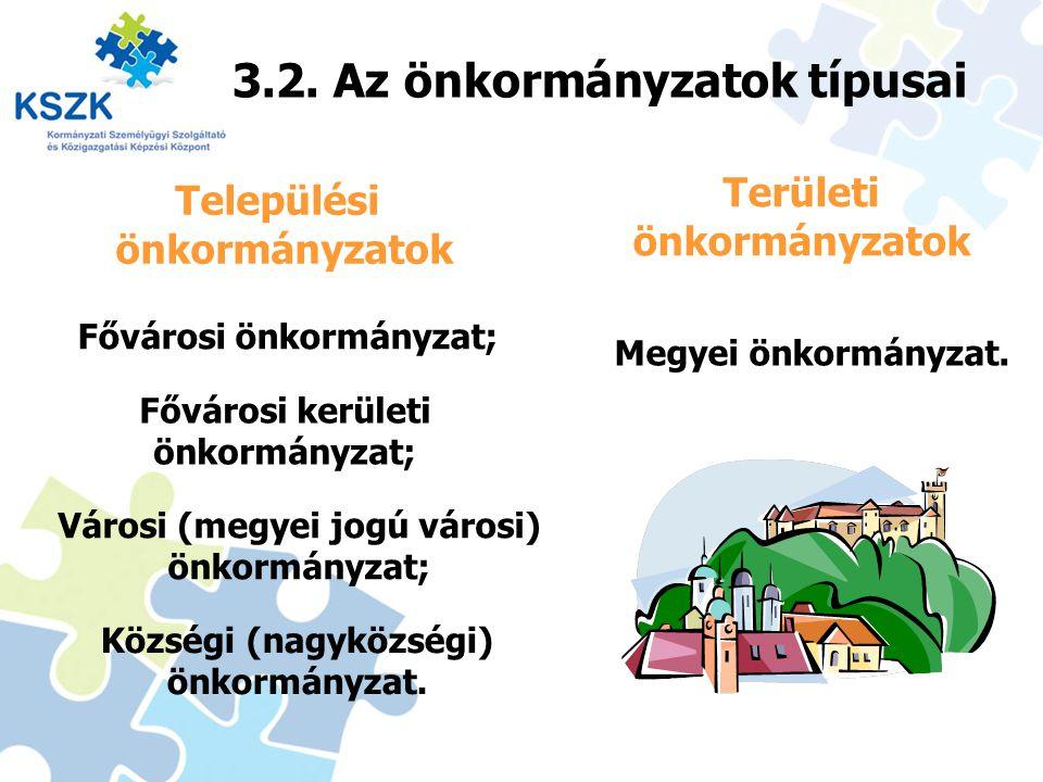 3.2. Az önkormányzatok típusai