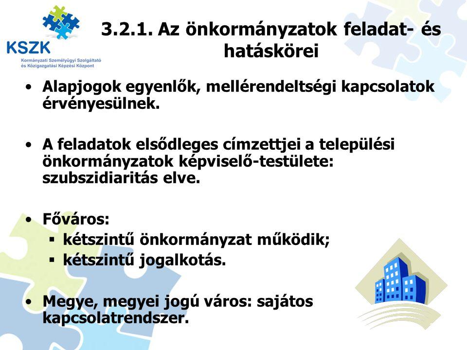 3.2.1. Az önkormányzatok feladat- és hatáskörei