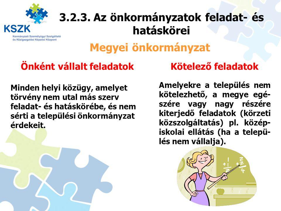 3.2.3. Az önkormányzatok feladat- és hatáskörei