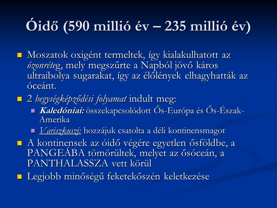 Óidő (590 millió év – 235 millió év)