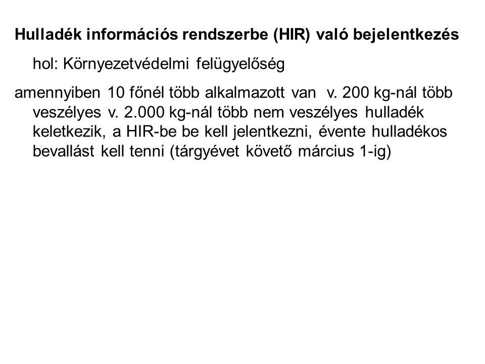 Hulladék információs rendszerbe (HIR) való bejelentkezés