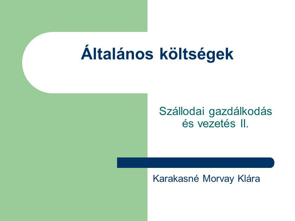 Szállodai gazdálkodás és vezetés II.