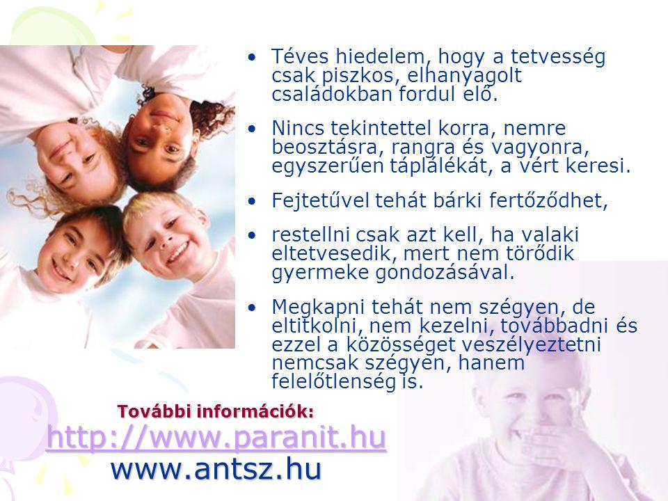 További információk: http://www.paranit.hu www.antsz.hu