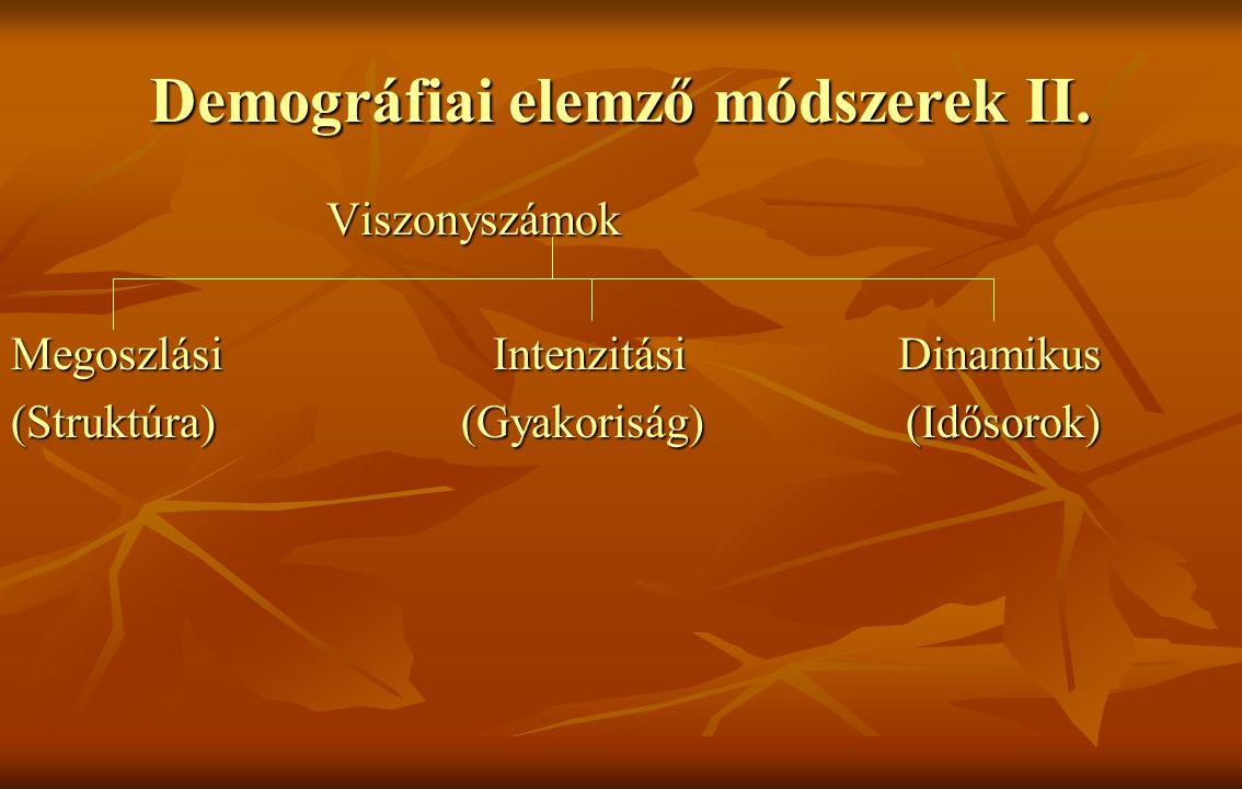 Demográfiai elemző módszerek II.