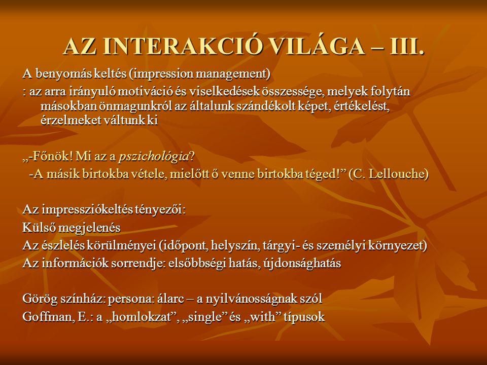 AZ INTERAKCIÓ VILÁGA – III.