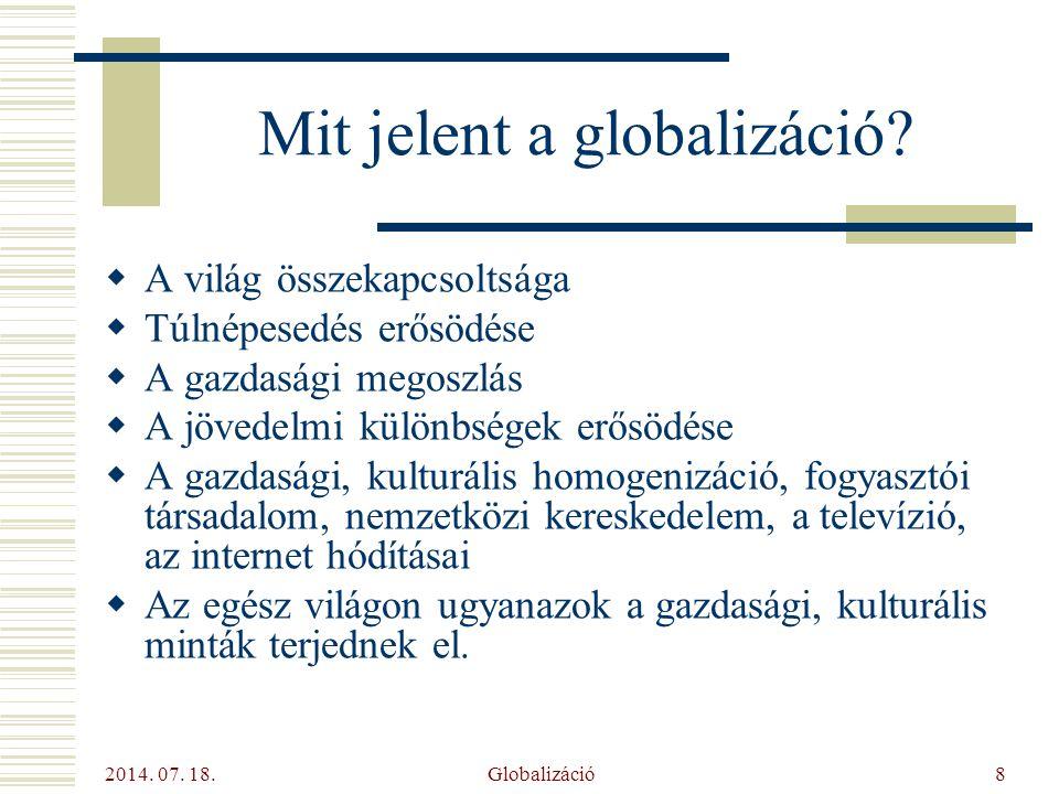 Mit jelent a globalizáció