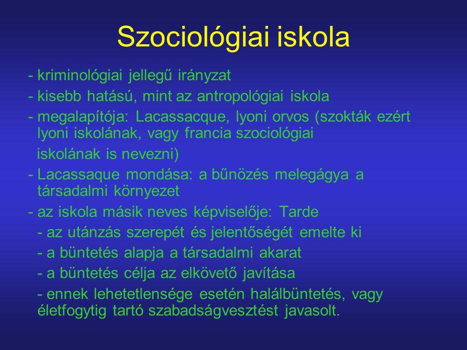 Szociológiai iskola - kriminológiai jellegű irányzat