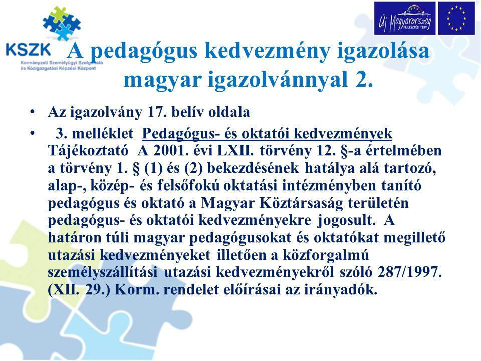 A pedagógus kedvezmény igazolása magyar igazolvánnyal 2.