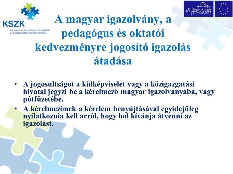 A magyar igazolvány, a pedagógus és oktatói kedvezményre jogosító igazolás átadása