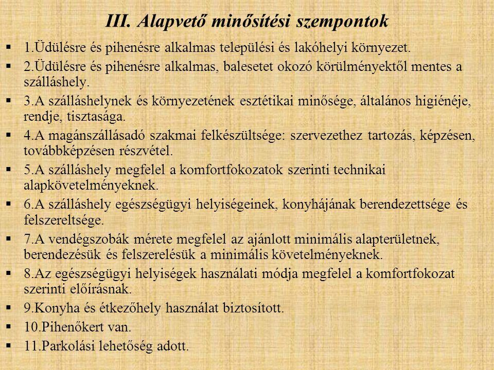 III. Alapvető minősítési szempontok