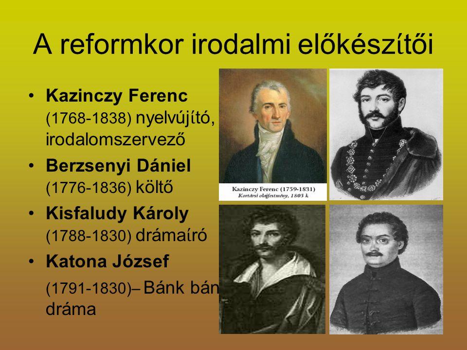 A reformkor irodalmi előkészίtői