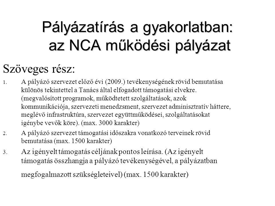 Pályázatírás a gyakorlatban: az NCA működési pályázat