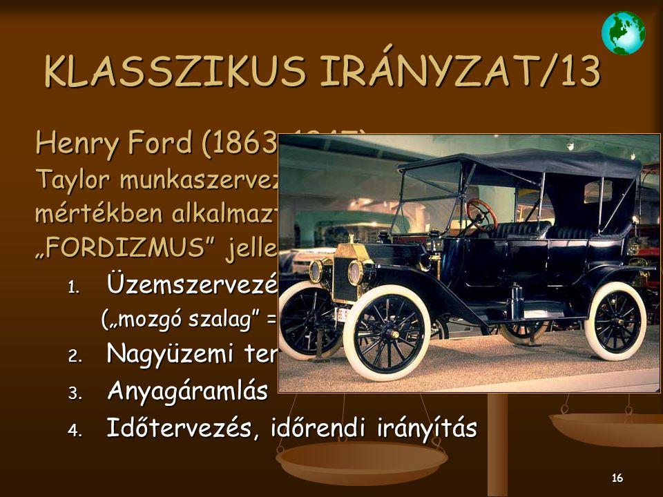 KLASSZIKUS IRÁNYZAT/13 Henry Ford (1863-1947)