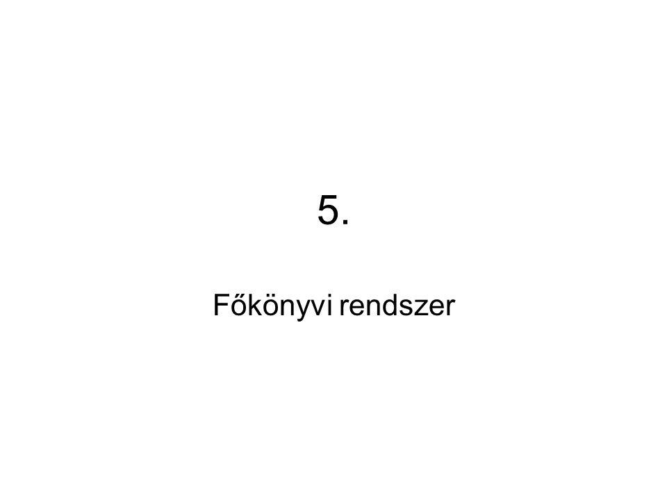 5. Főkönyvi rendszer