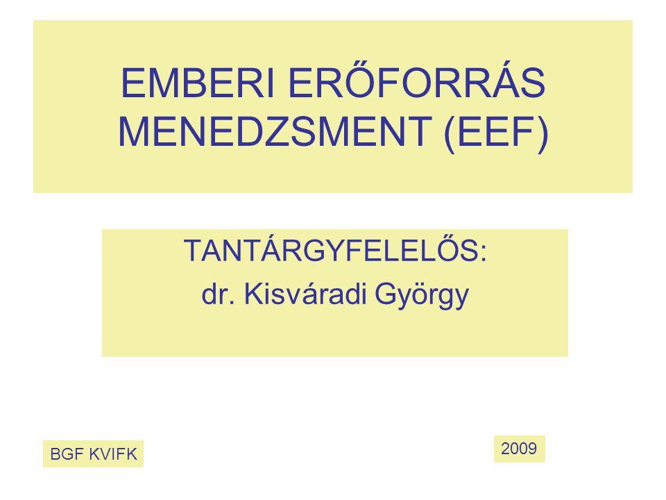 EMBERI ERŐFORRÁS MENEDZSMENT (EEF)