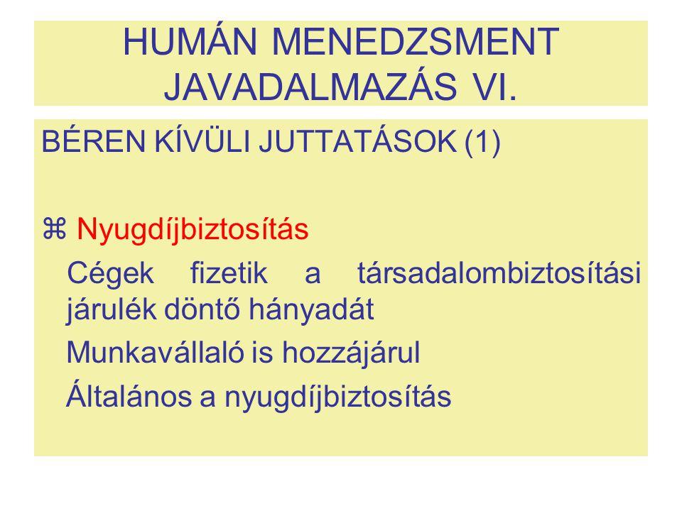 HUMÁN MENEDZSMENT JAVADALMAZÁS VI.
