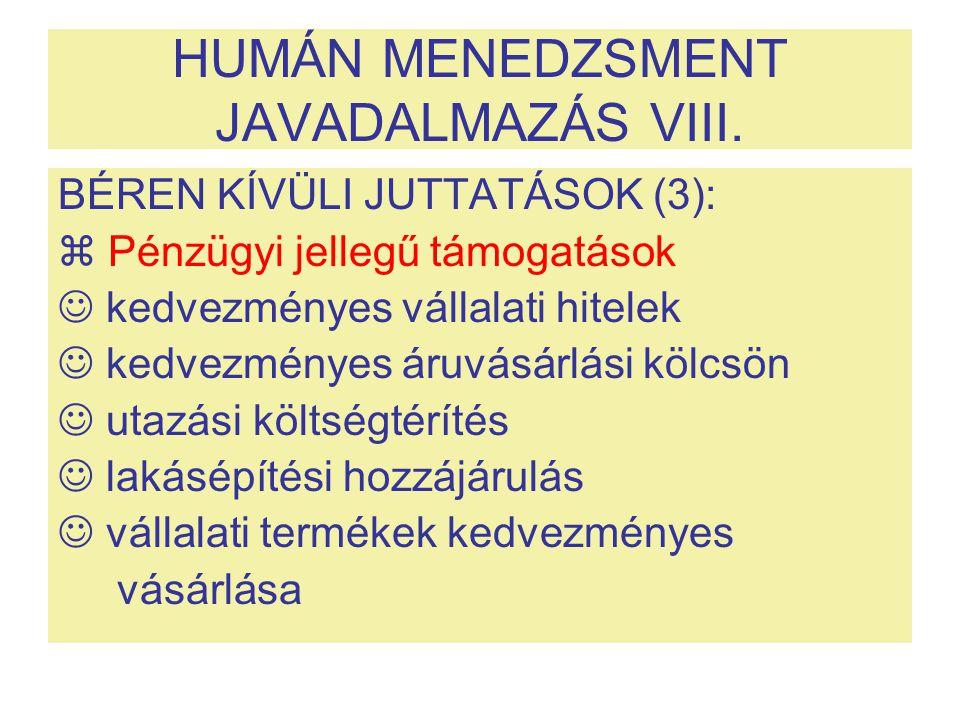 HUMÁN MENEDZSMENT JAVADALMAZÁS VIII.