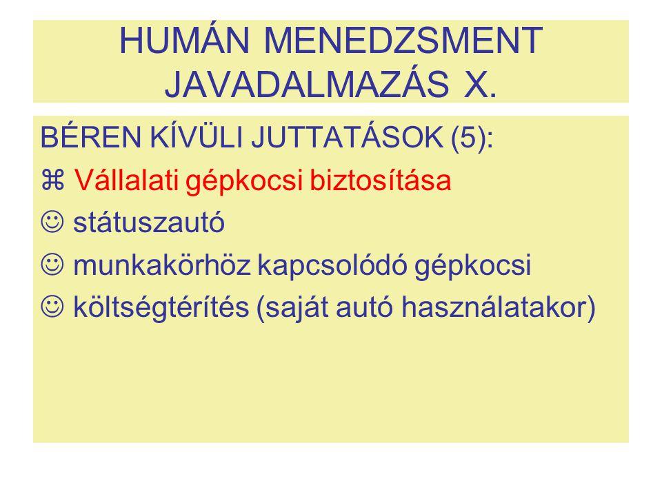 HUMÁN MENEDZSMENT JAVADALMAZÁS X.