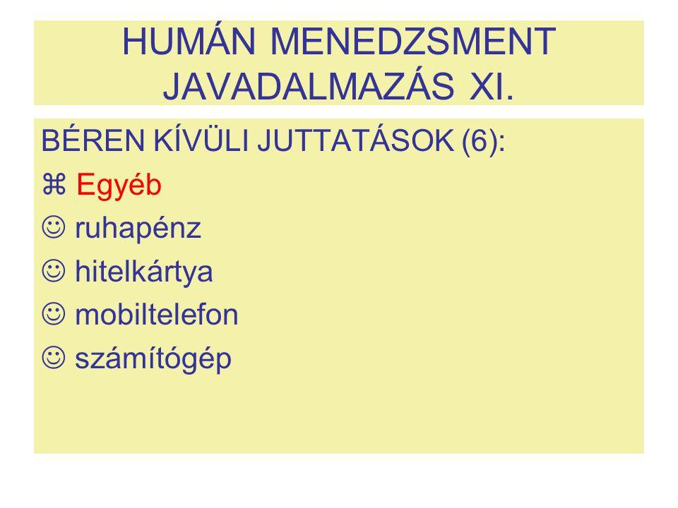 HUMÁN MENEDZSMENT JAVADALMAZÁS XI.